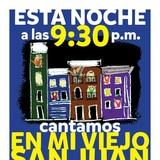 ¡Esta noche canta el Viejo San Juan!