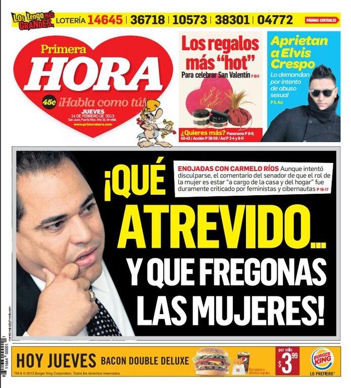 """En febrero de 2013, Primera Hora consignó en portada a Carmelo Ríos cuando hizo las expresiones que, asegura, """"fueron mal interpretadas"""". (Archivo)"""